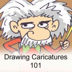 Drawing Caricatures 101