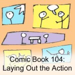 Comic Book 104: Laying Out the Action