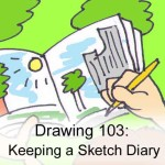 Drawing 103: Keeping a Sketch Diary