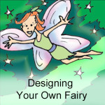 Designing Your Own Fairy