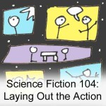Science Fiction Drawing 104: Laying Out the Action