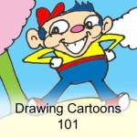 Drawing Cartoons 101