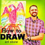 How to Draw - art show